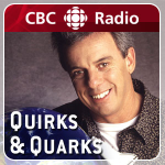 CBC RADIO QUIRKS & QUARKS